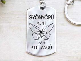 Gyönyörű mint a pillangó acél medálos kulcstartó