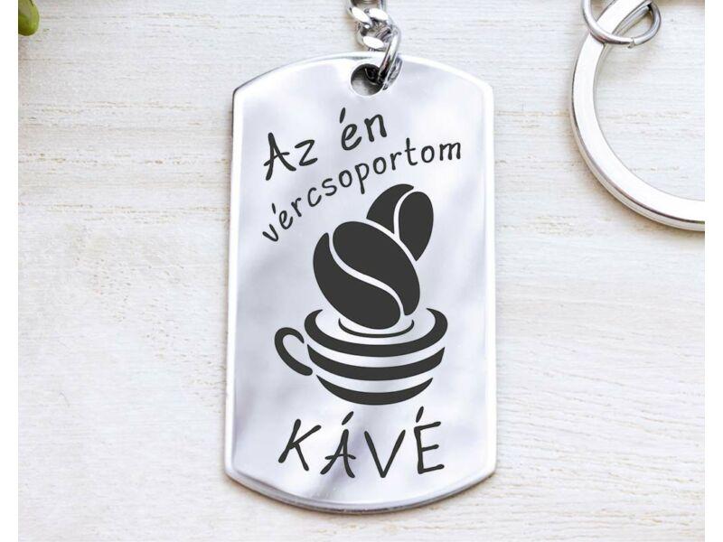 Az én vércsoportom kávé acél medálos kulcstartó